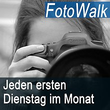FotoWalk Jeden ersten Dienstag