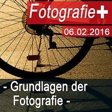 2016-02-06 Grundlagen der Fotografie