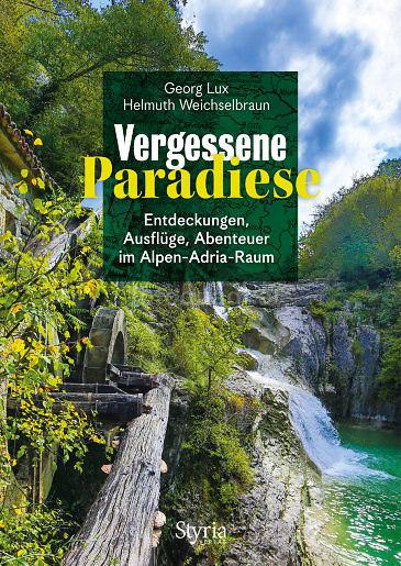Vergessene Paradiese