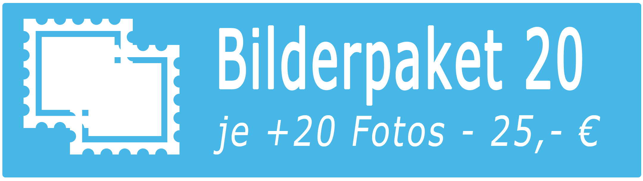 Bilderpaket 20 - je 20 Bilder mehr - 25,- €/